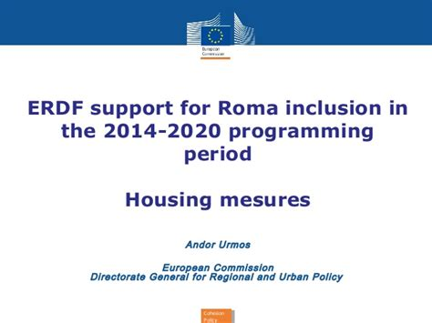 erdf si鑒e social erdf support for roma inclusion in the 2014 2020