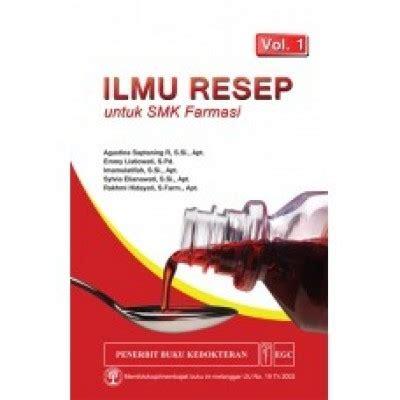 Dasar Dasar Manajemen Farmasi ams medika buku ilmu resep untuk smk farmasi vol 1