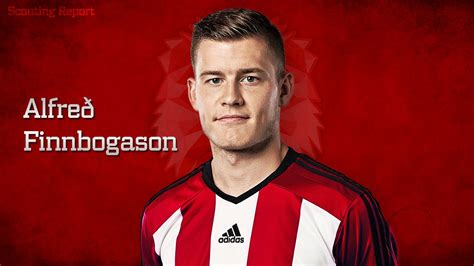 rk7 scouting report alfred finnbogason