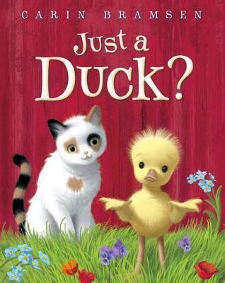 the book just a duck by carin bramsen advisable