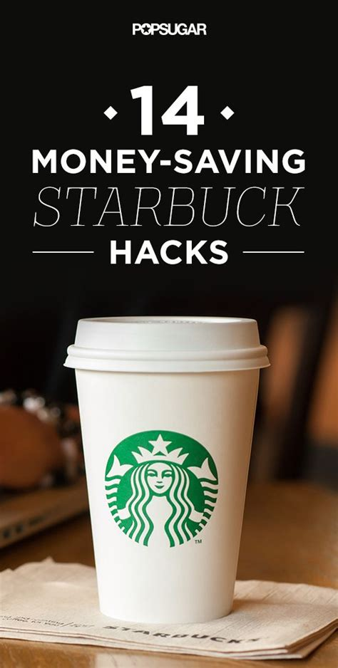 coffee hacks 14 starbucks hacks that will save you money don t let