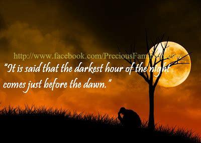 darkest hour before dawn precious family darkest hour of the night