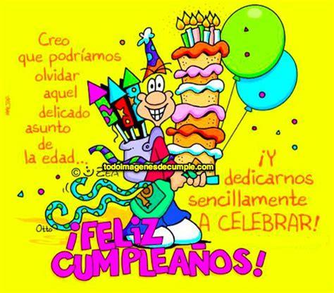 imagenes graciosas de feliz cumpleaños para amigos tarjetas bonitas y gifs animados de fel 237 z cumplea 241 os para