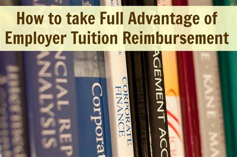 Mba Tuition Reimbursement Companies by How To Take Advantage Of Employer Tuition
