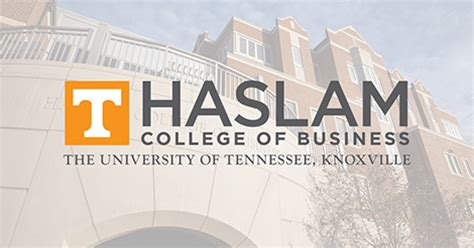 Utk Dual Ms Mba by Haslam College Of Business The Of Tennessee