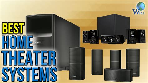 best home system 9 best home theater systems 2017