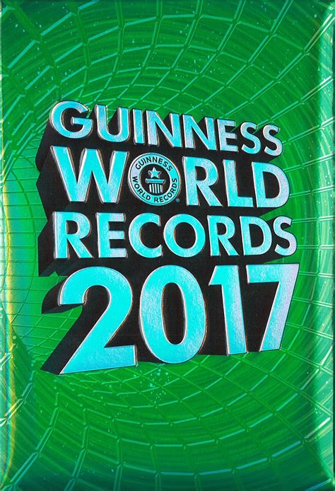 guinness world records science stuff books and wacky guinness world records 2017 edition