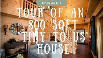 How Big Is 800 Sq Ft by Checking Out An 800 Sq Ft Quot Tiny To Us Quot House Youtube