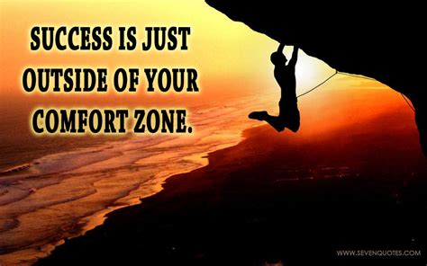 outside of your comfort zone success is just outside motivational quote of the day