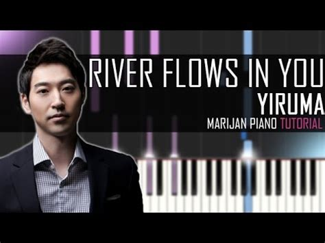 youtube tutorial river flows in you how to play yiruma river flows in you piano tutorial