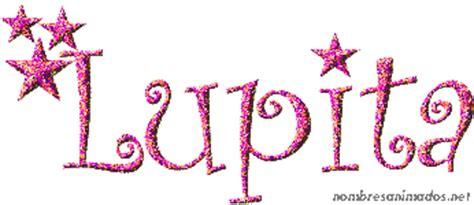 imagenes animadas nombre lupita gifs animados del nombre lupita 0553