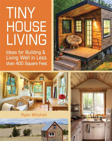 small house living paul ehrlich hope on earth ryan mitchell tiny house living