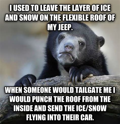 snow jeep meme livememe com confession bear