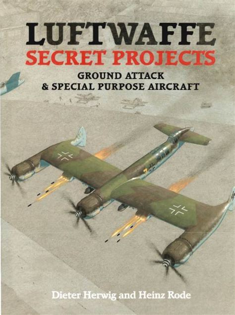 secret luftwaffe emergency fighters luftwaffe secret projects ground attack special purpose aircraft repost avaxhome