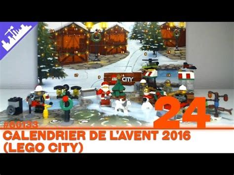 Calendrier De L Avent Francais Calendrier De L Avent Lego City Jour 24 2016 Fran 231 Ais