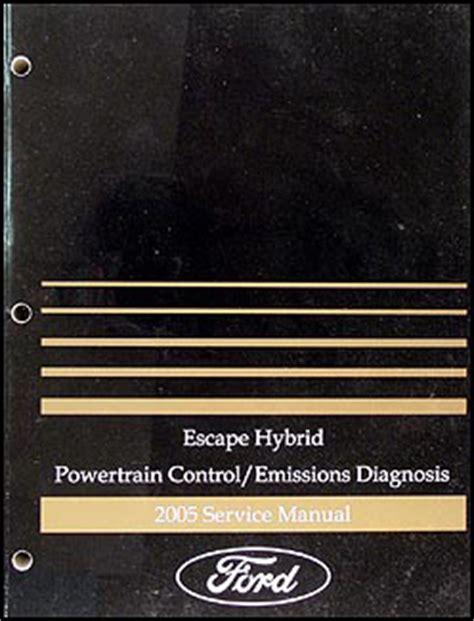 motor auto repair manual 2005 ford escape engine control 2005 ford escape hybrid engine diagnosis manual original