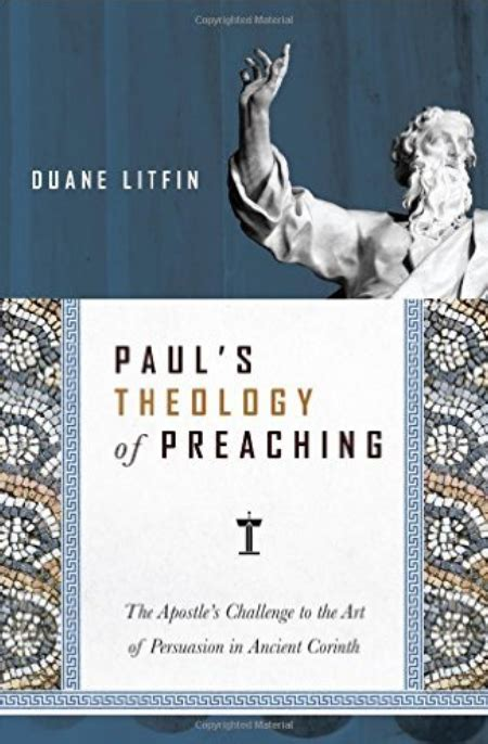 in in paul explorations in paul s theology of union and participation books review paul s theology of preaching between two cultures