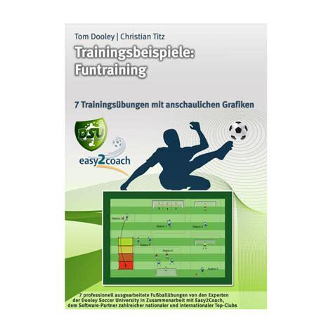 Novel Paket Orizuka Oppa I Ebook funtraining trainingsbeispiele f 252 r dein fu 223 balltraining