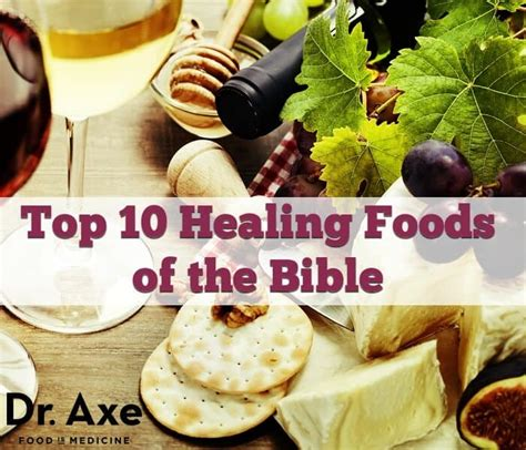 top  bible foods  heal dr axe