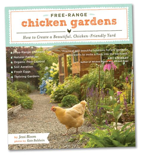 Chicken Garden by Free Range Chicken Gardens Book By Bloom Coop