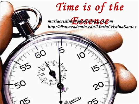 Time Is Of The Essence time is of the essence