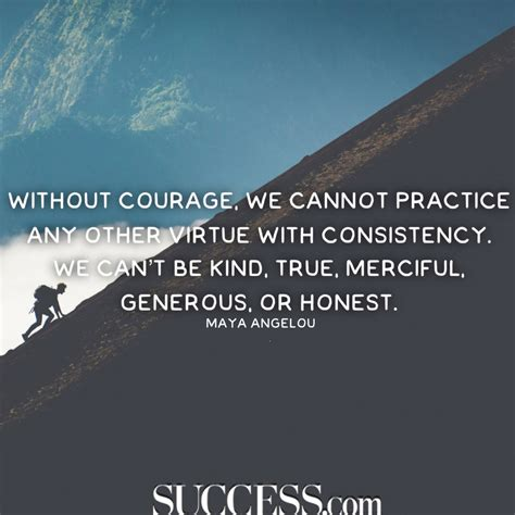 Building Quotes 15 Courageous Quotes To Spark Your Inner Brave Success
