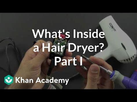 Blok Diagram Hair Dryer what is inside a hair dryer 1 of 2 khan academy