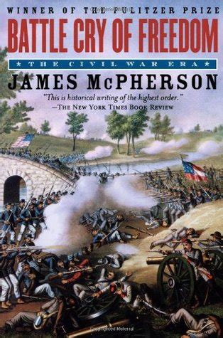 a state of freedom a novel books battle cry of freedom by m mcpherson reviews