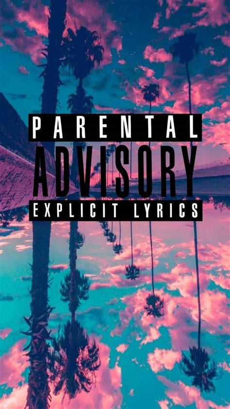 parental advisory wallpaper  lautycerezo