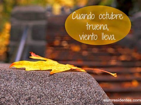 imagenes del mes de octubre con frases 20 refranes sobre el mes de octubre frases y citas c 233 lebres