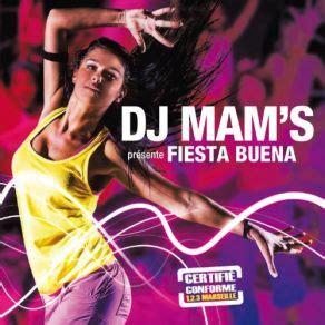 download mp3 dj zumba fiesta buena dj mam s mp3 buy full tracklist