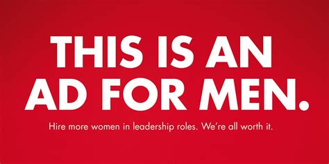 loreals bold  ad campaign   message  men hire  women adweek