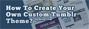 tumblr layout generator free top 10 tumblr theme generators to create that awesome page
