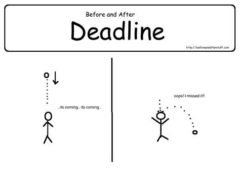 Original Deadline Your deadlines kallie ross