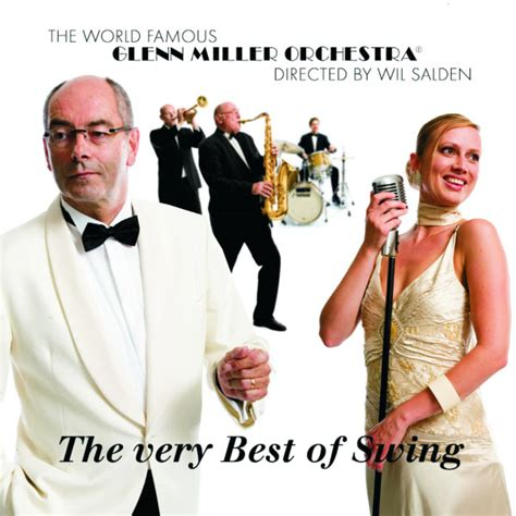 glenn miller swing the best of swing the glenn miller orchestra