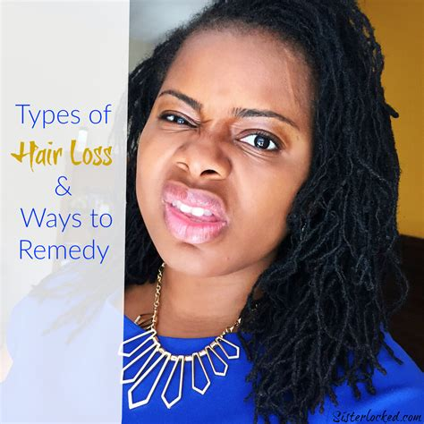 Types Of Hair Loss by Types Of Hair Loss Ways To Remedy Sisterlocked