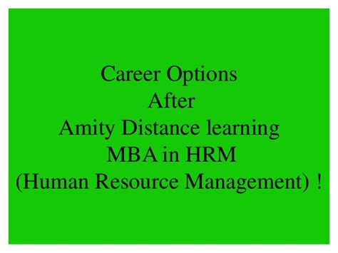 Opportunities After Distance Mba by Amity Distance Learning Mba In Hrm Human Resource