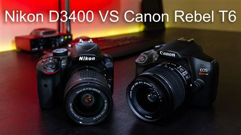 nikon rebel nikon d3400 vs canon rebel t6