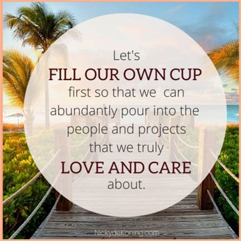 your own l on filling your own cup nicky de koning l coaching