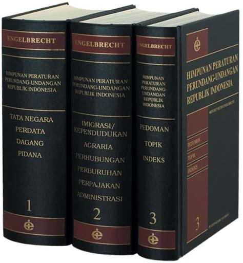 Kitab Himpunan Perundang Undangan Negara Republik Indonesia Jilid Ii ensiklopedi dan buku referensi untuk anda