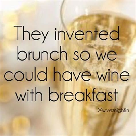 brunch quotes 1000 brunch quotes on pinterest breakfast quotes
