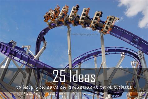 theme park ideas 25 ideas to get discounts to amusement and theme parks