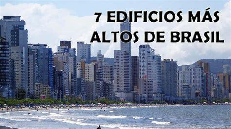convenio encargados de edificios 2016 los 7 edificios m 225 s altos de brasil 2016 youtube