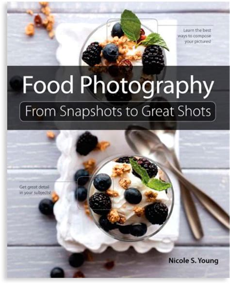 best photography book food photography from snapshots to great book review