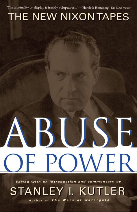 the dean s list abuse of power books abuse of power book by stanley kutler official