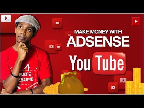 adsense youtube rules adsense how to make do everything