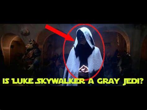 gray jedi lightsaber color luke skywalker is a gray jedi