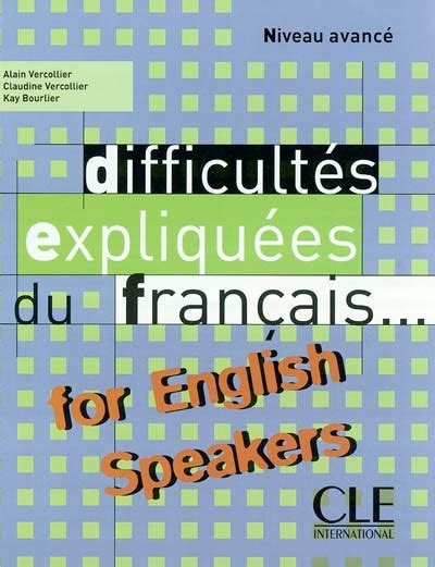 difficultes expliquees du francais for difficultes expliquees du francais for english speakers