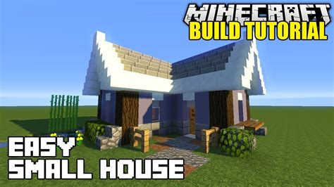 how to build a small home minecraft how to build a small house tutorial easy