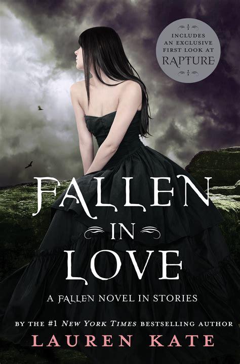 fallen film plot i ve fallen in love with the cover of lauren kate s